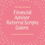 financial advisor referral scripts - great conversations