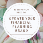 13 signs update financial planning brand