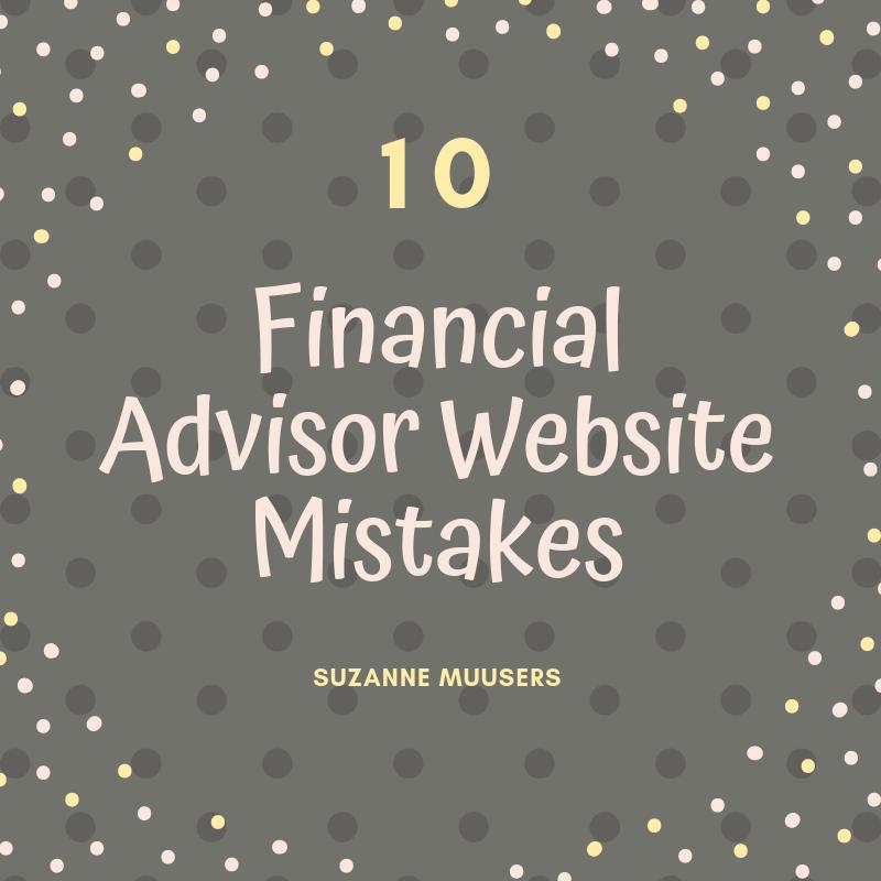 10 financial advisor website mistakes