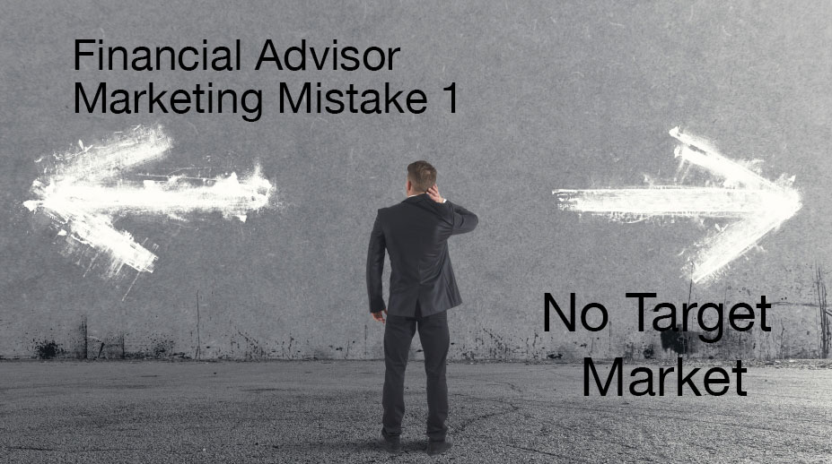 No Financial Advisor Target Market?