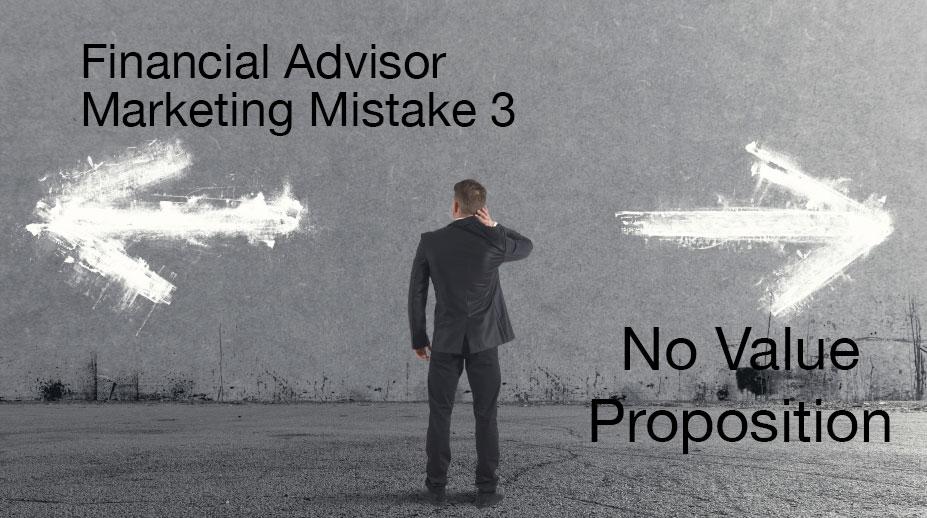 financial advisoir value proposition mistakes