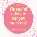 top financial advisor target markets
