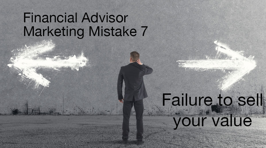 Financial advisors can sell their value