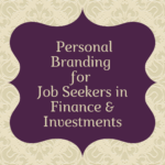 personal branding job seekers finance investments