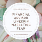 LinkedIn Marketing Prospecting Plan for Financial Advisors