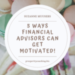 5 ways financial advisors can get motivated