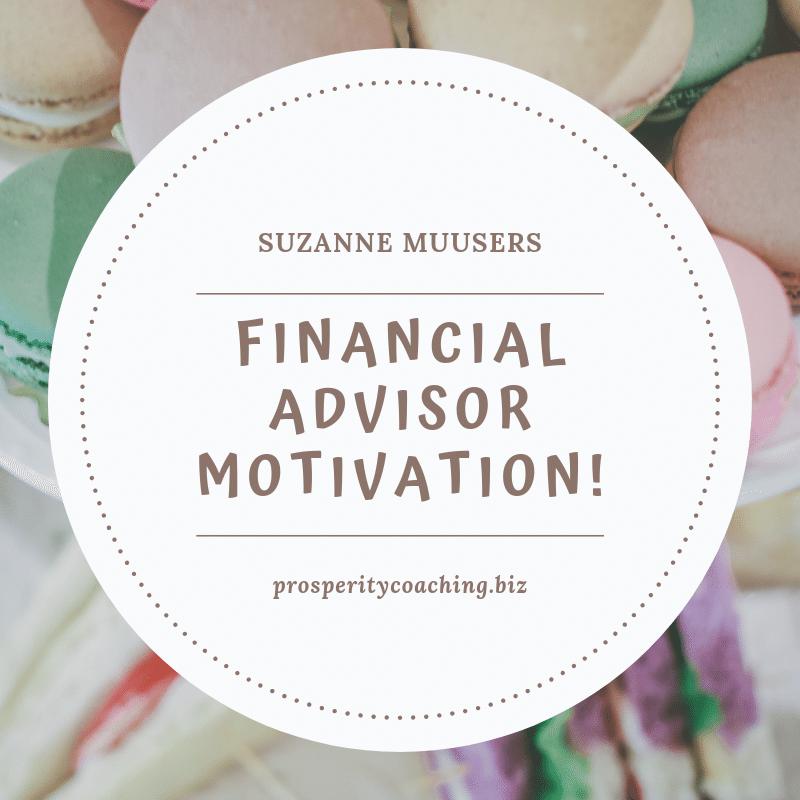 financial advisor motivation