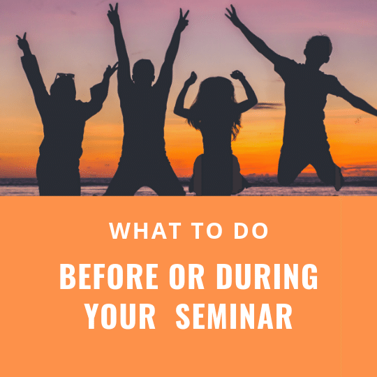 what to do before or during your financial advisor seminar