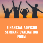 financial advisor seminar evaluation form