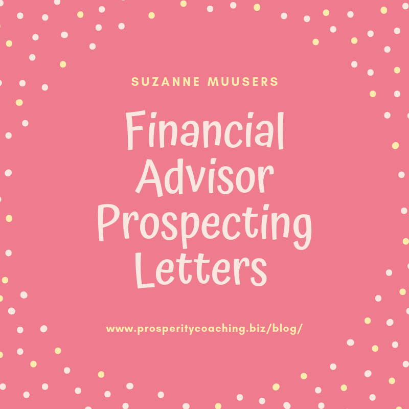 Financial Advisor Prospecting Letters - My Gift to You!