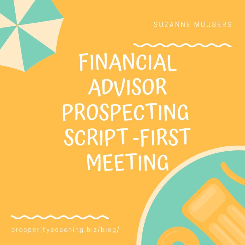 financial advisor prospecting script first meeting