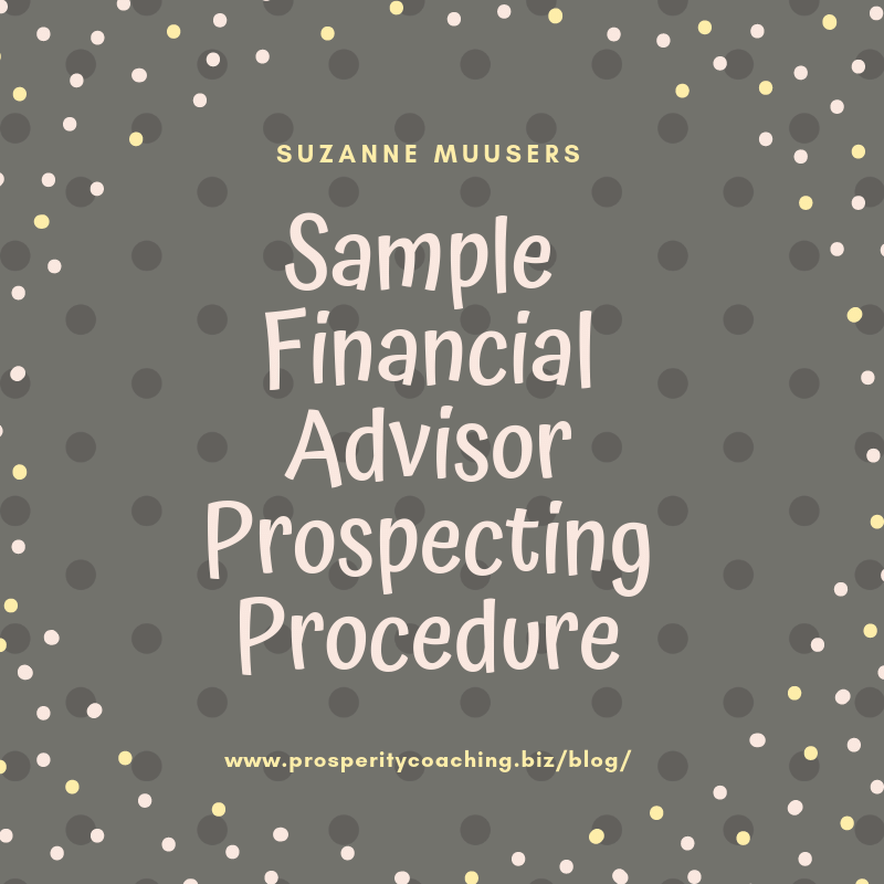 sample financial advisor prospecting procedure