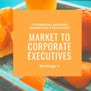 market corporate executives financial advisors