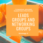 leads groups like BNI for financial advisors