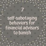 self sabotage and financial advisors
