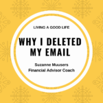why i deleted my email