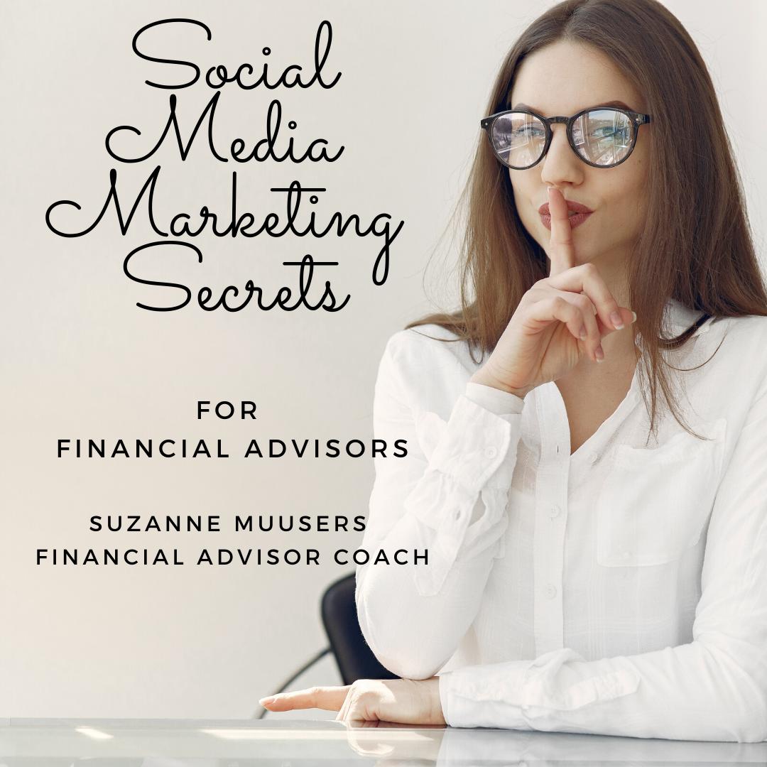 social media marketing secrets for financial advisors