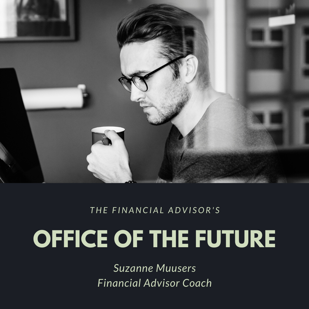 financial advisor office of the future