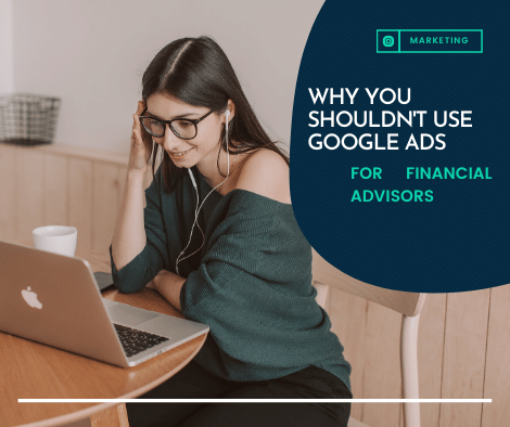 financial advisors shouldn't use google ads