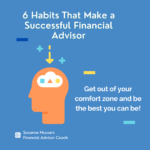 6 Habits That Make a Successful Financial Advisor