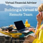 financial advisor virtual and remote team