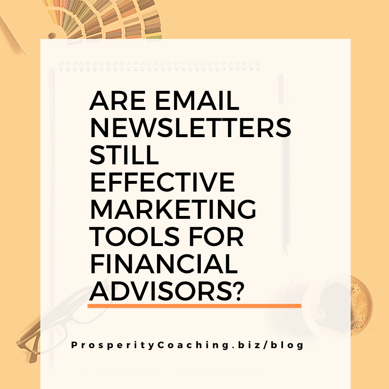 financial advisor email newsletters