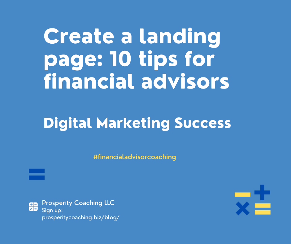 Create a landing page for your target marke. tLanding pages for financial advisors - digital marketing success