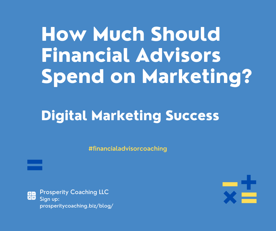 How much should financial advisors spend on marketing?