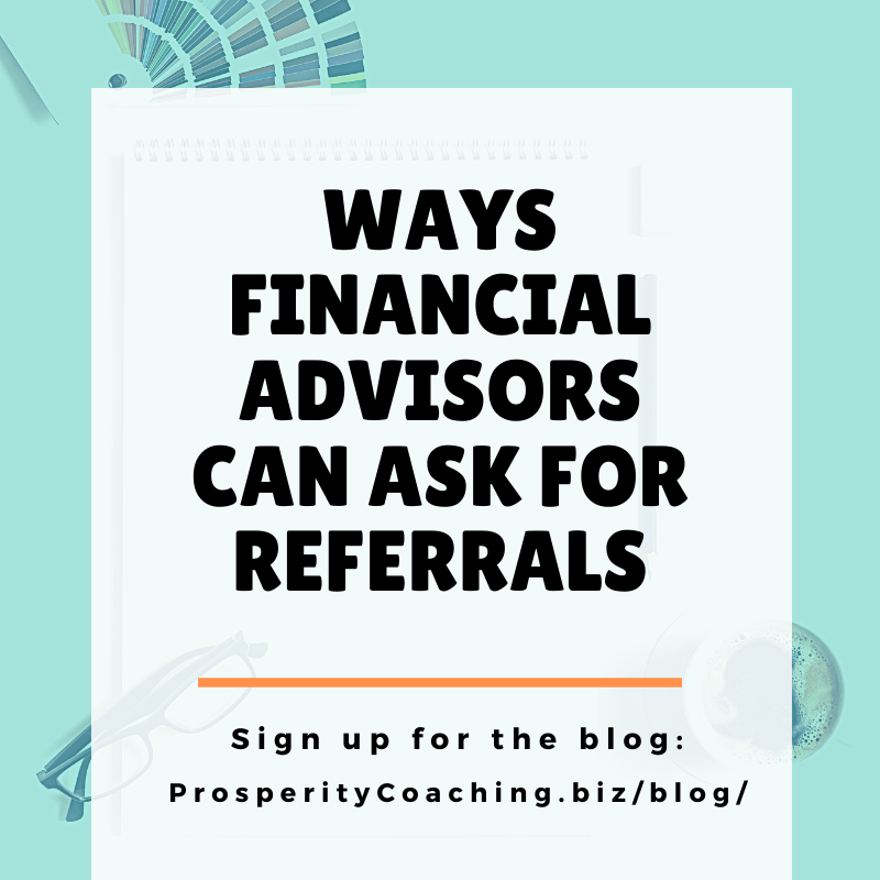 financial advisors can ask for referrals