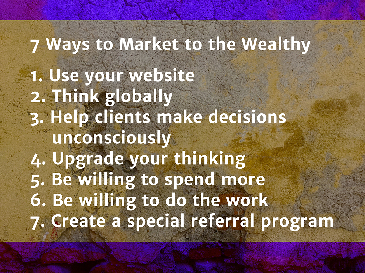 7 Ways to Market to the Wealthy