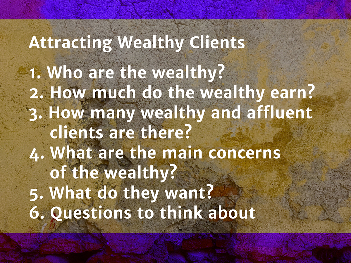 Attracting Wealthy Clients