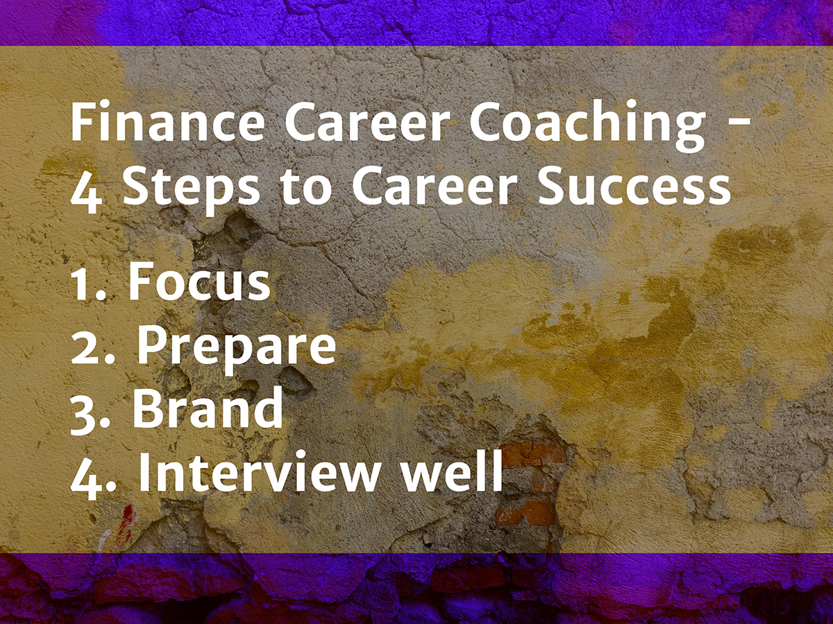 Finance Career Coaching - 4 Steps to Career Success