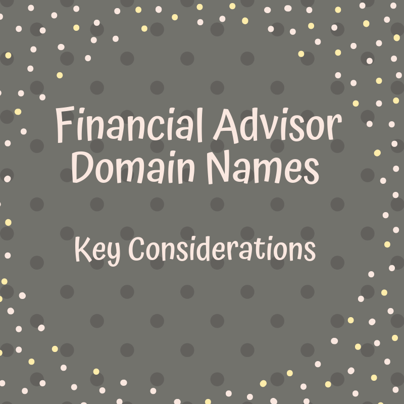 how to choose a financial advisor domain name