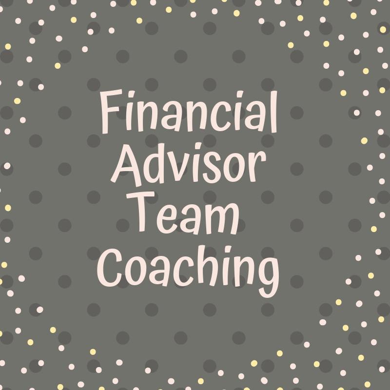 Financial Advisor Team Coaching