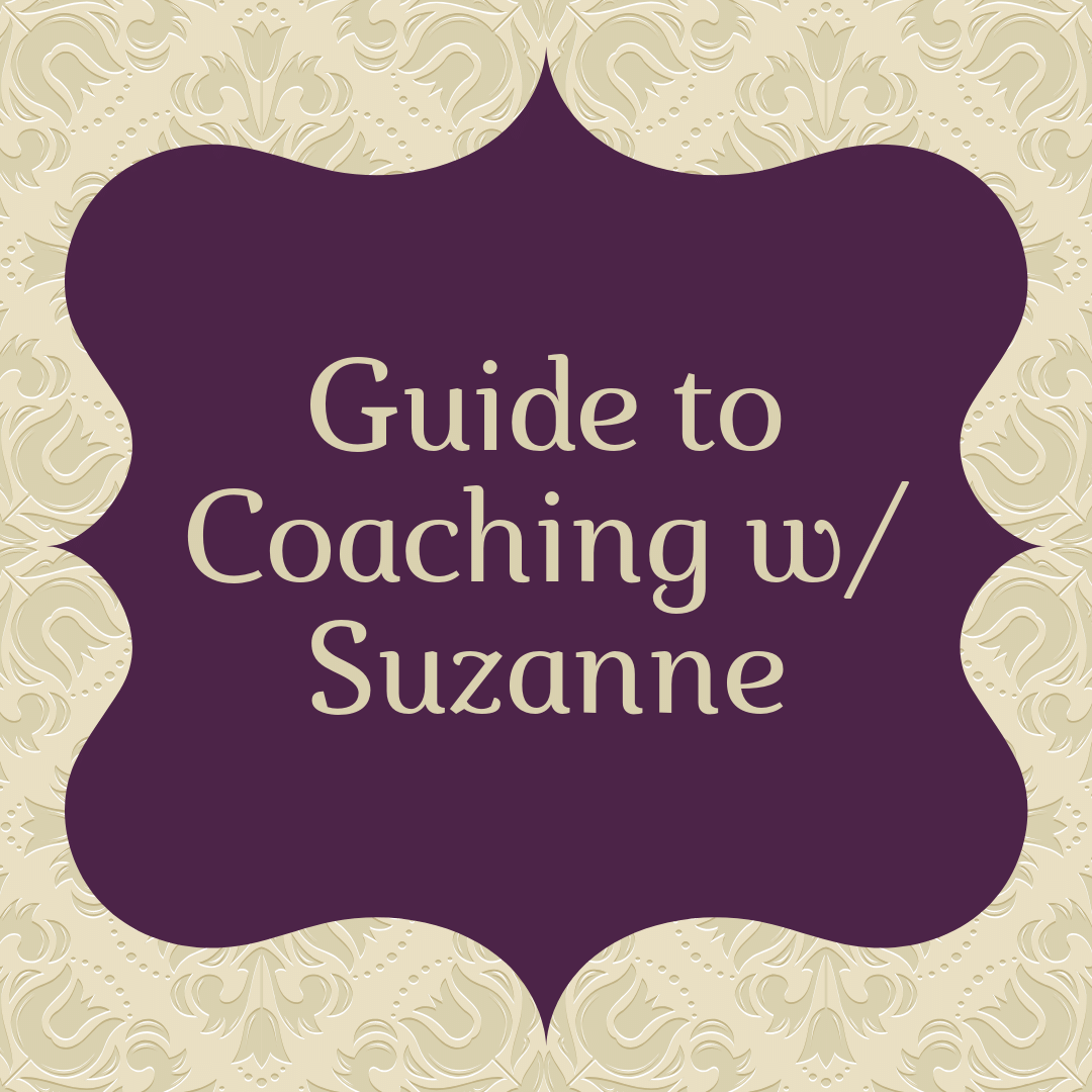 Guide to Coaching with Suzanne