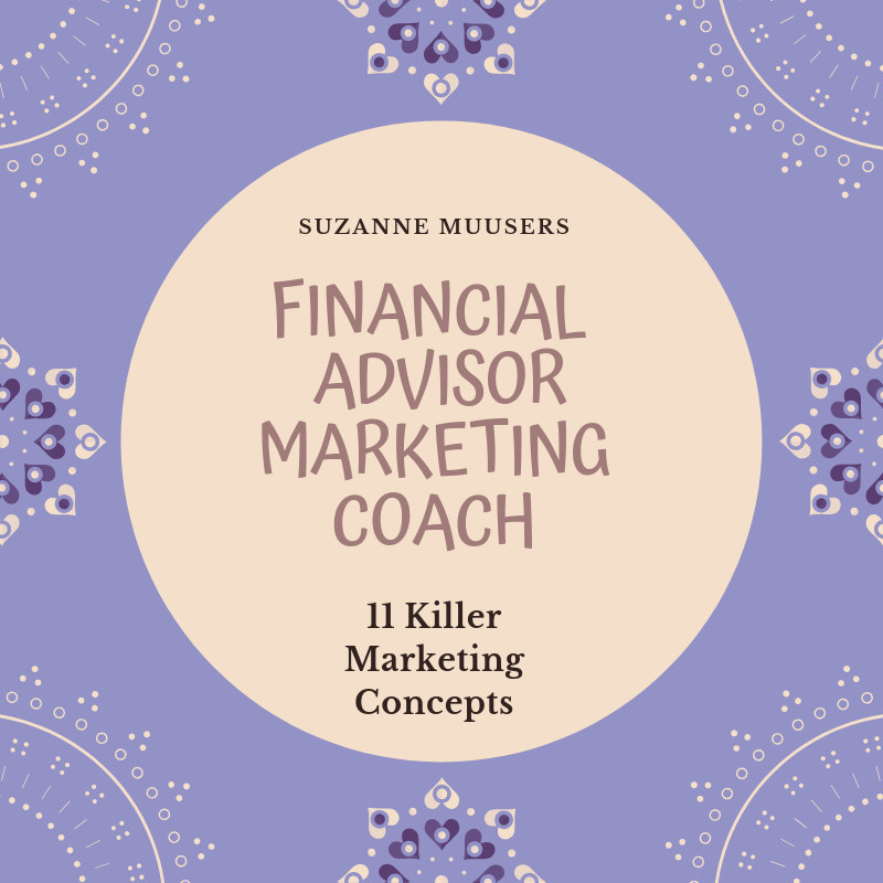financial advisor marketing coach - 11 killer marketing concepts